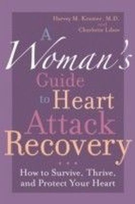 Woman's Guide to Heart Attack Recovery