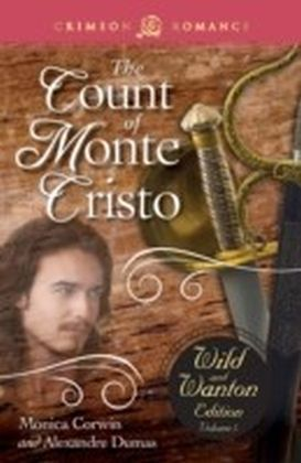 Count of Monte Cristo: The Wild and Wanton Edition