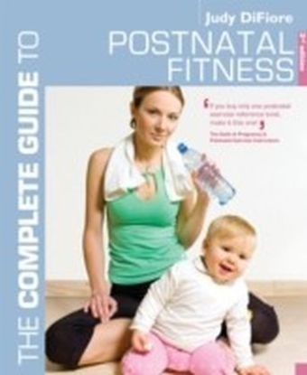 Complete Guide to Postnatal Fitness