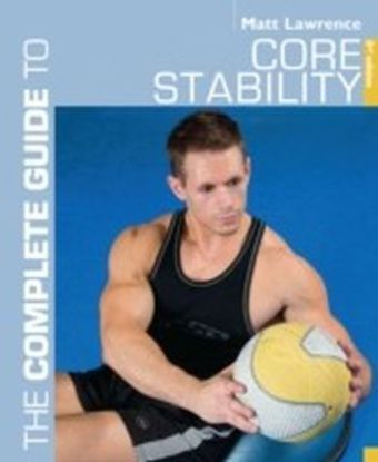 Complete Guide to Core Stability