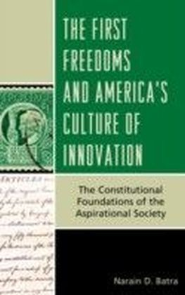 First Freedoms and America's Culture of Innovation