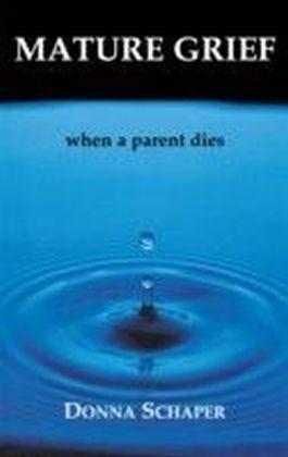 Mature Grief