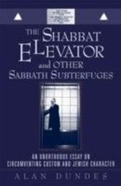 Shabbat Elevator and other Sabbath Subterfuges