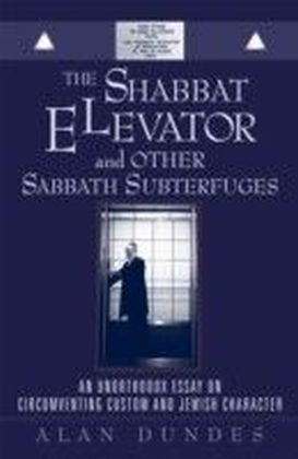 Shabbat Elevator and other Sabbath Subterfuges