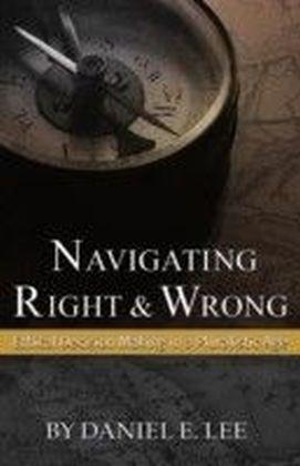Navigating Right and Wrong