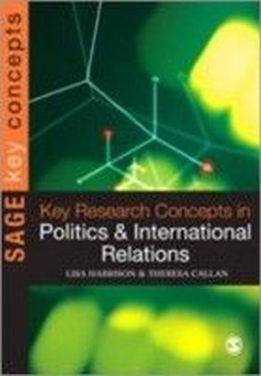 Key Research Concepts in Politics and International Relations