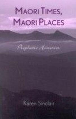 Maori Times, Maori Places