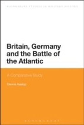Britain, Germany and the Battle of the Atlantic