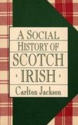 Social History of the Scotch-Irish