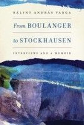From Boulanger to Stockhausen