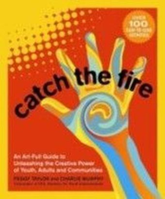 Catch the Fire