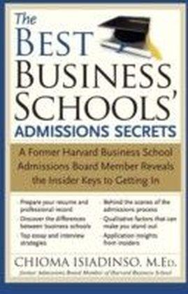 Best Business Schools' Admissions Secrets