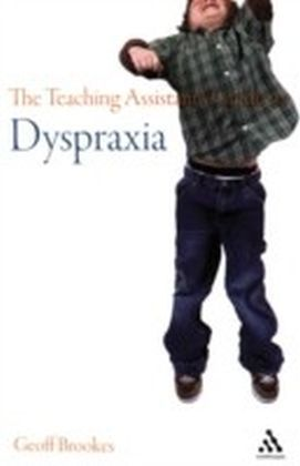 Teaching Assistant's Guide to Dyspraxia
