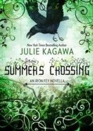 Summer's Crossing (The Iron Fey short story - Book 2)