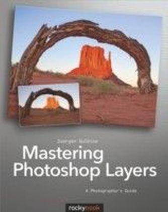 Mastering Photoshop Layers