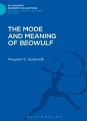 Mode and Meaning of 'Beowulf'