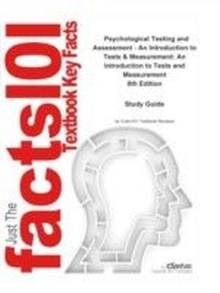 e-Study Guide for: Psychological Testing and Assessment - An Introduction to Tests & Measurement: An Introduction to Tests and Measurement by Ronald Jay Cohen, ISBN 9780078035302
