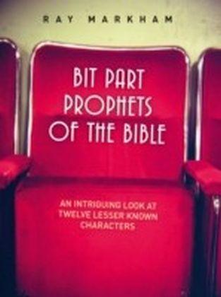 Bit Part Prophets of the Bible