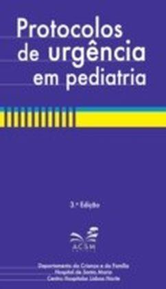 Protocolos de urgencia em Pediatria