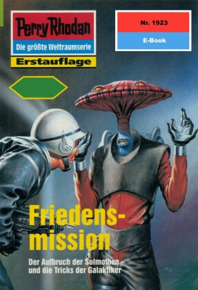 Perry Rhodan 1923: Friedensmission (Heftroman)