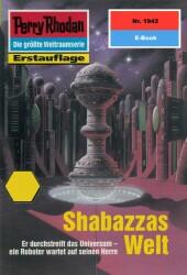 Perry Rhodan 1942: Shabazzas Welt