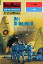 Perry Rhodan 1990: Der Silberwolf
