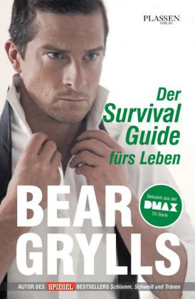 Der Survival-Guide fürs Leben