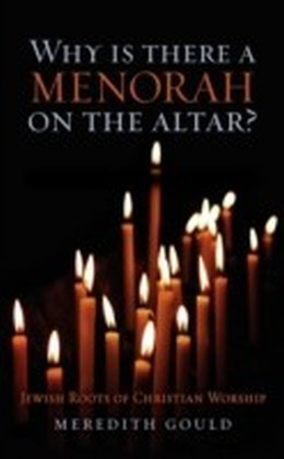 Why is There a Menorah on the Altar?