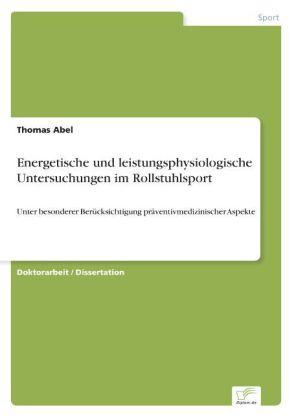 Energetische und leistungsphysiologische Untersuchungen im Rollstuhlsport