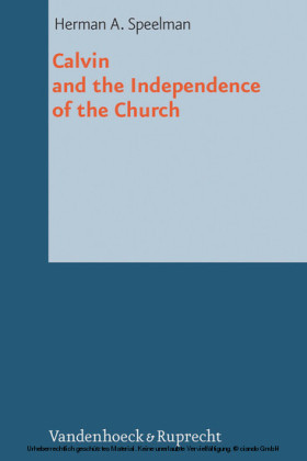 Calvin and the Independence of the Church
