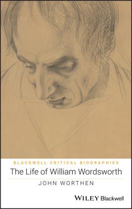 The Life of William Wordsworth