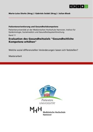 """Evaluation des Gesundheitsziels """"Gesundheitliche Kompetenz erhöhen"""""""