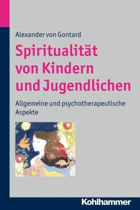 Spiritualität von Kindern und Jugendlichen