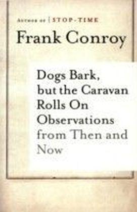 Dogs Bark, but the Caravan Rolls On