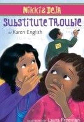 Nikki and Deja: Substitute Trouble