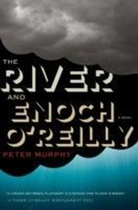River and Enoch O'Reilly