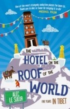 Hotel on the Roof of the World