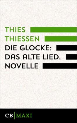 Die Glocke: Das alte Lied. Novelle