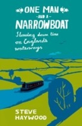 One Man and a Narrowboat