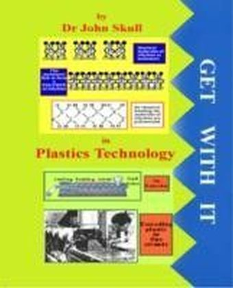 Get With It in Plastics Technology