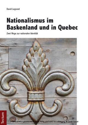 Nationalismus im Baskenland und in Quebec