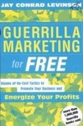 Guerrilla Marketing for Free