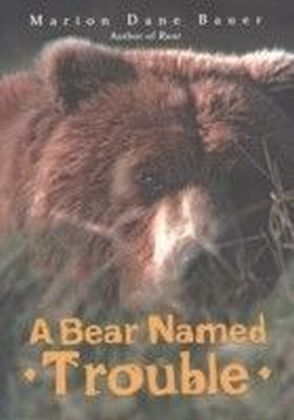 Bear Named Trouble