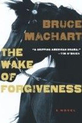 Wake of Forgiveness