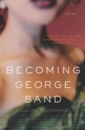 Becoming George Sand