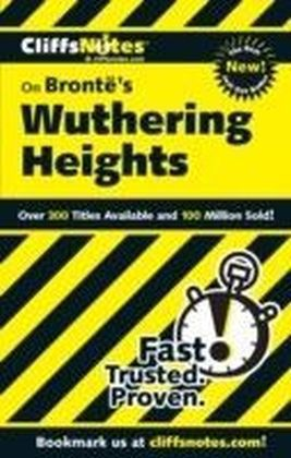 CliffsNotes on Bronte's Wuthering Heights