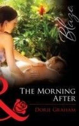 Morning After (Mills & Boon Blaze) (Sexual Healing - Book 1)