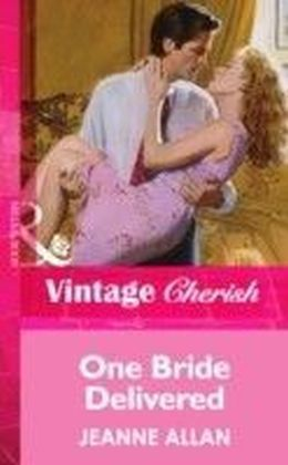 One Bride Delivered (Mills & Boon Vintage Cherish)