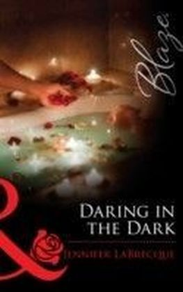 Daring in the Dark (Mills & Boon Blaze) (24 Hours - Book 6)