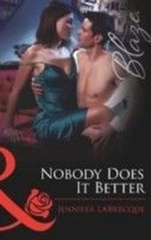 Nobody Does It Better (Mills & Boon Blaze)